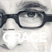 Grace by Paul Banks