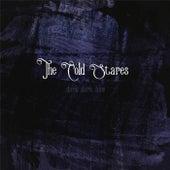 Dark Dark Blue by The Cold Stares