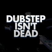 Dubstep Isn't Dead de Dubble Trubble