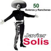 50 Boleros y Rancheras de Javier Solis