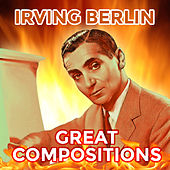 Great Compositions de Irving Berlin