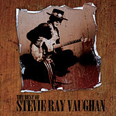 The Best Of by Stevie Ray Vaughan
