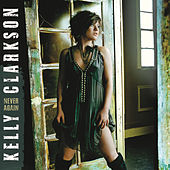 Never Again von Kelly Clarkson