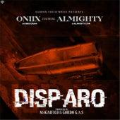 Disparo (feat. Almighty) von Oniix