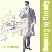 Spring Is Coming by Al Martino