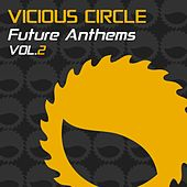 Vicious Circle Future Anthems, Vol. 2 - EP by Various Artists