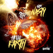 Hello Earth by Sir Nasty