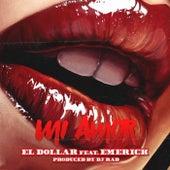 Mi Amor (feat. Emerick) by Dollar