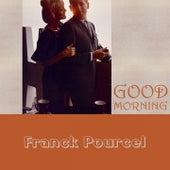 Good Morning von Franck Pourcel