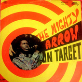 The Mighty Arrow on Target von Arrow