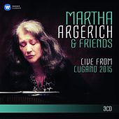 Martha Argerich and Friends Live from the Lugano Festival 2015 (SD) von Martha Argerich
