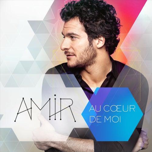 Au coeur de moi de Amir