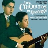 Antología inédita de Los Chiquitos De Algeciras