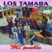 Mi pueblo (2016 Remasterizado) de Los Tamara