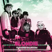 Paradise Ballroom by Blondie