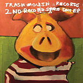 Trashmouth Records 2nd Record Store Day EP de Various Artists