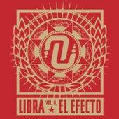El Efecto (Vol. II) by Libra