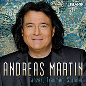 Tänzer, Träumer, Spinner von ANDREAS MARTIN