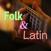 Folk & Latin by Various Artists