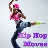 Hip Hop Moves de Various Artists