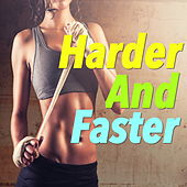 Harder And Faster de Various Artists