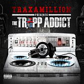 The Trapp Addict - EP by Traxamillion