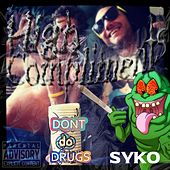 High Compliments (Dont Do Drugs) de Syko