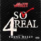 So 4Real (feat. Young Mezzy) - Single von Mozzy