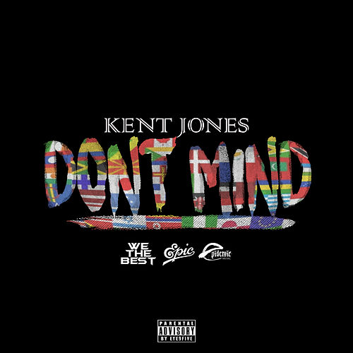 Don't Mind by Kent Jones