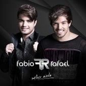 Melhor Ainda de Fabio & Rafael