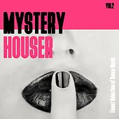 Mystery Houser, Vol. 2 - Finest Selection of Dance Music by Various Artists