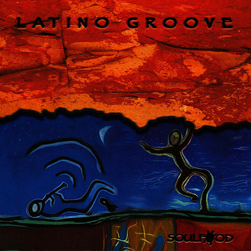 Latino Groove by Soulfood