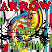 Ride De Riddim von Arrow