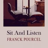 Sit and Listen von Franck Pourcel