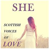 She: Scottish Voices of Love di Various Artists