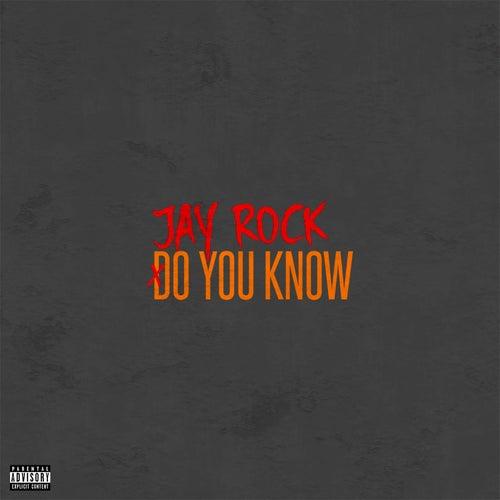 Do You Know (feat. kokane) by Jay Rock