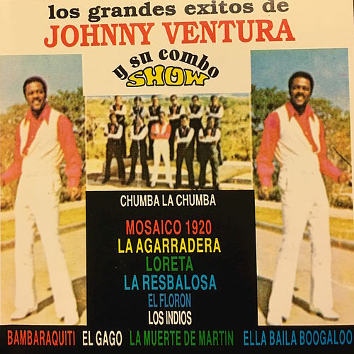 Los Grandes Exitos de Johnny Ventura by Johnny Ventura