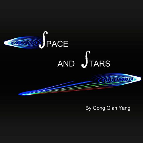 Space and Stars by Gong-Qian Yang