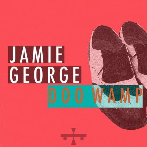 Doo Wamp by Jamie George