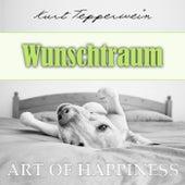 Art of Happiness: Wunschtraum by Kurt Tepperwein