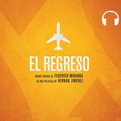 El Regreso (Banda Sonora Original) de Various Artists