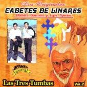 Las Tres Tumbas by Los Cadetes De Linares