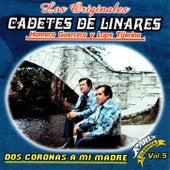 Dos Coronas a Mi Madre by Los Cadetes De Linares