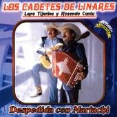 Despedida con Mariachi by Los Cadetes De Linares
