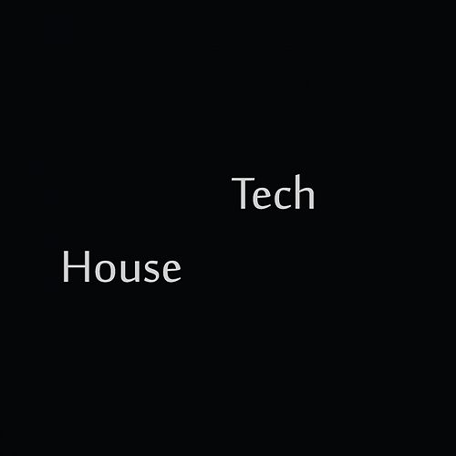 Tech House by Since