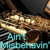 Ain't Misbehavin' von Various Artists