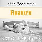 Art of Happiness: Finanzen by Kurt Tepperwein