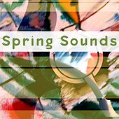 Spring Sounds by Various Artists