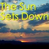 The Sun Sets Down de Various Artists