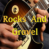 Rocks And Gravel by Various Artists